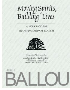 Moving Spirits, Building Lives Workbook